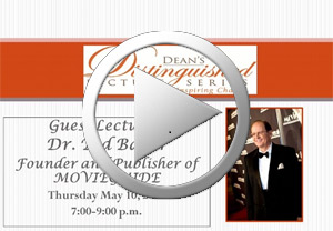 Dean's Distinguished Lecture Series: Dr. Ted Baehr, Founder and Publisher of MOVIEGUIDE ®
